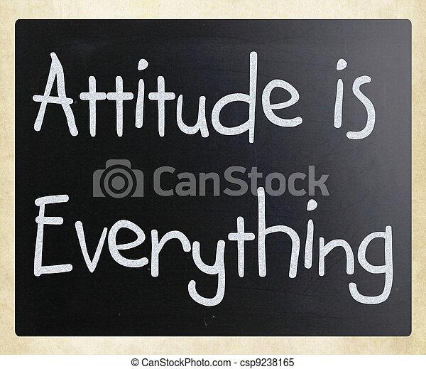 Attitude is Everything - csp9238165