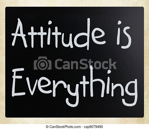 Attitude is Everything - csp9079490