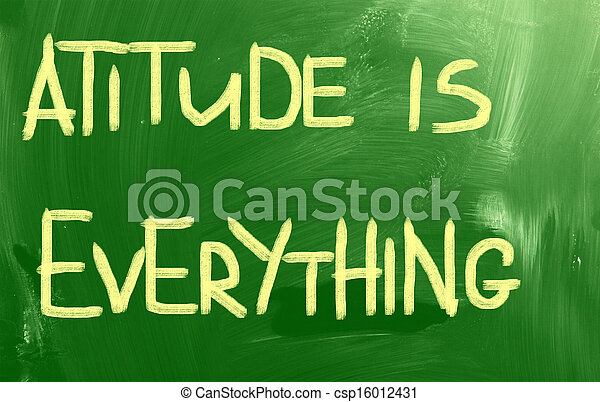 Attitude is Everything - csp16012431