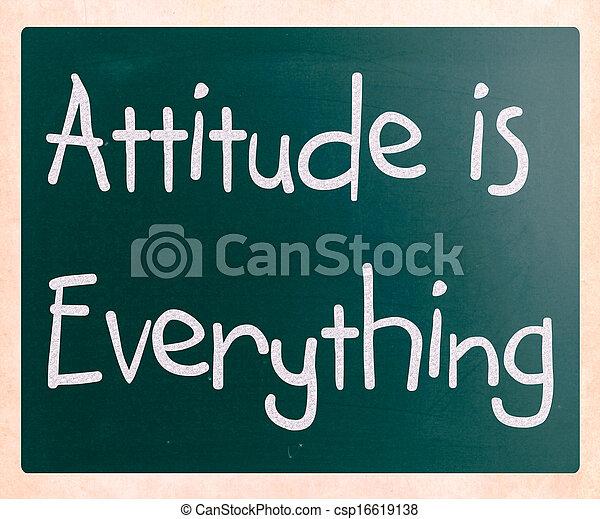 Attitude is Everything - csp16619138