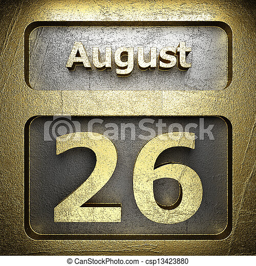 august 26 golden sign - csp13423880