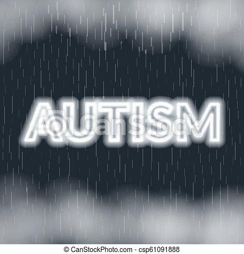 Autism neon lettering. Sad mood. Vector illustration - csp61091888
