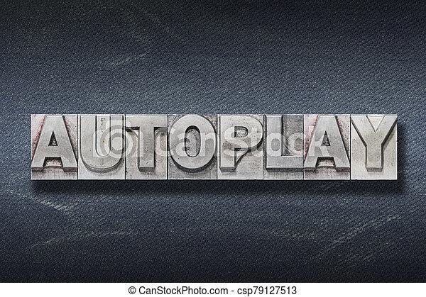 autoplay, parola, tana - csp79127513