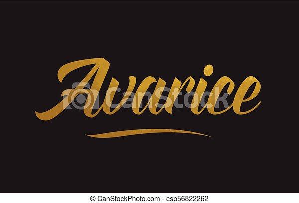 Avarice gold word text illustration typography - csp56822262