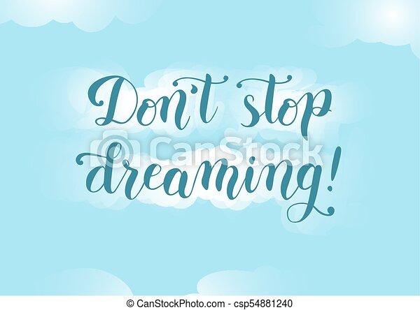 La Caligrafía De La Cita Motivacional No Dejes De Soñar En