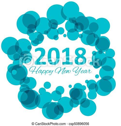 Feliz año nuevo 2018 con copos de nieve y patrones bokeh en vector azul de fondo invernal - csp50896056