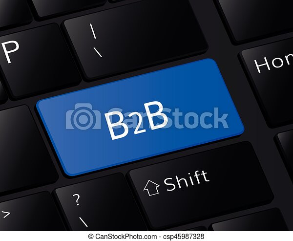 B2B button on keyboard. B2B concept . B2B illustration - csp45987328
