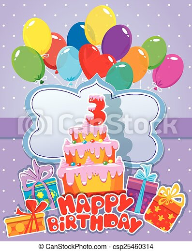 Baby birthday card with balloons, big cake and gift boxes. Three - csp25460314