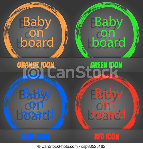 Baby on board sign icon. Infant in car caution symbol. Fashionable modern style. In the orange, green, blue, red design. Vector - csp30525182