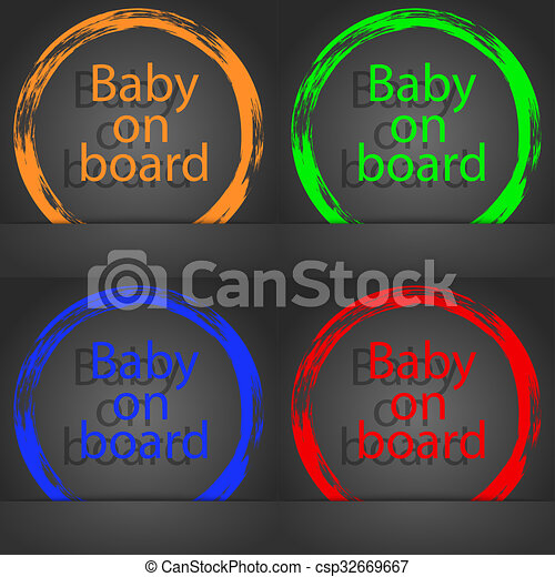 Baby on board sign icon. Infant in car caution symbol. Fashionable modern style. In the orange, green, blue, red design. - csp32669667