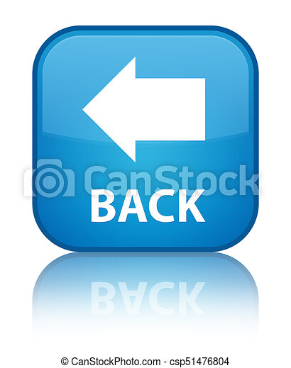 Back special cyan blue square button - csp51476804