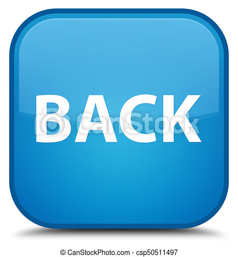 Back special cyan blue square button - csp50511497