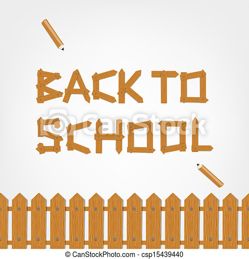 Back to school! Text made from wooden boards for your design - csp15439440