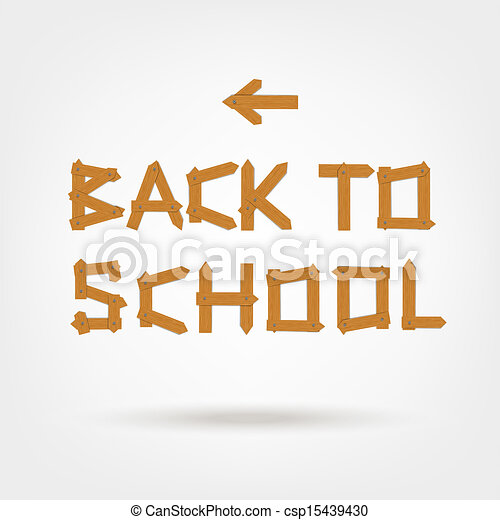 Back to school! Text made from wooden boards for your design - csp15439430