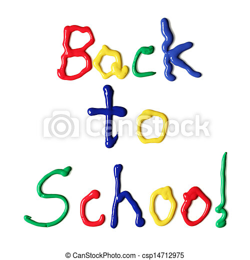 Back to school written in paint - csp14712975
