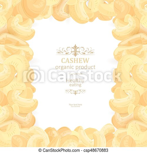 background with frame of tasty Cashew for your design - csp48670883