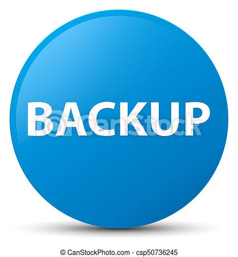 Backup cyan blue round button - csp50736245