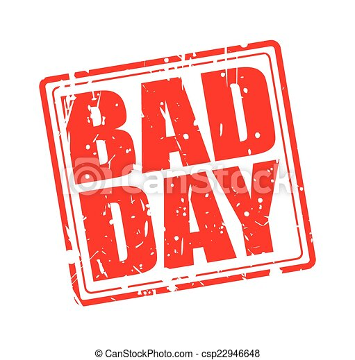 Bad day red stamp text - csp22946648