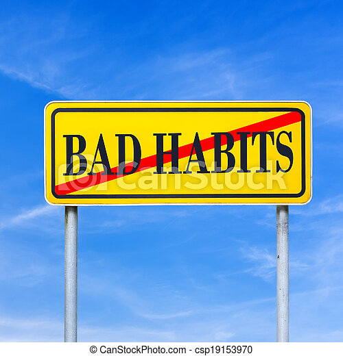 Bad Habits prohibited - csp19153970