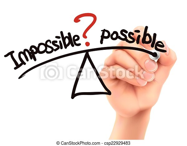 balance between impossible and possible written by 3d hand  - csp22929483