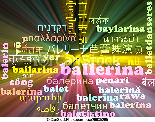 Ballerina multilanguage wordcloud background concept glowing - csp29635295