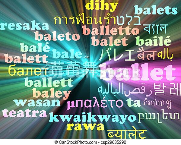 Ballet multilanguage wordcloud background concept glowing - csp29635292