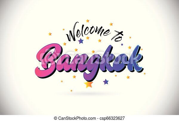 Bangkok Welcome To Word Text with Purple Pink Handwritten Font and Yellow Stars Shape Design Vector. - csp66323627