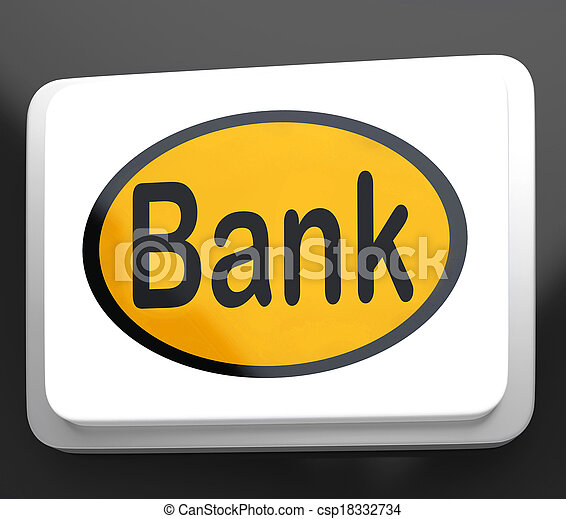 Bank Button Shows Online Or Internet Banking - csp18332734