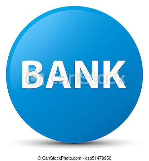 Bank cyan blue round button - csp51479956