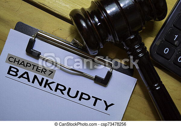 Bankcrupty Chapter 7 text on Document form and Gavel isolated on office desk. - csp73478256