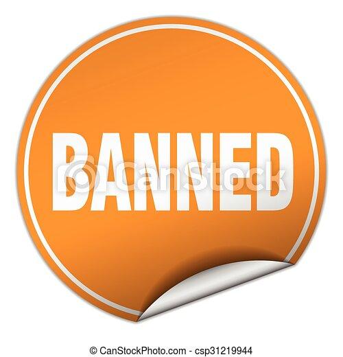 banned round orange sticker isolated on white - csp31219944