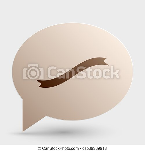 Banner ribbon sign. Brown gradient icon on bubble with shadow. - csp39389913