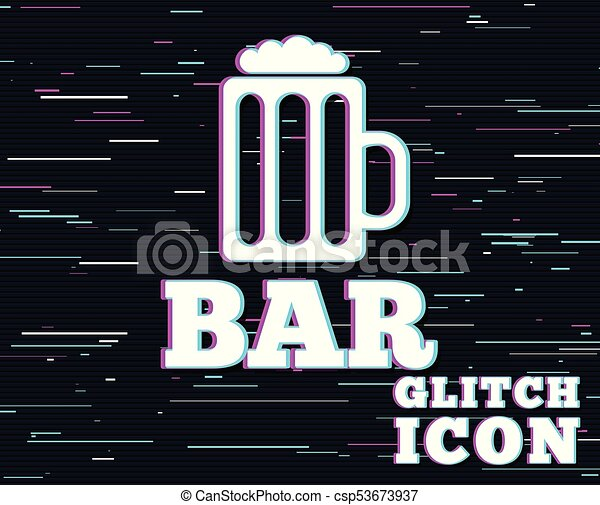 Glitch Effect Bar Or Pub Sign Icon Glass Of Beer Symbol Alcohol