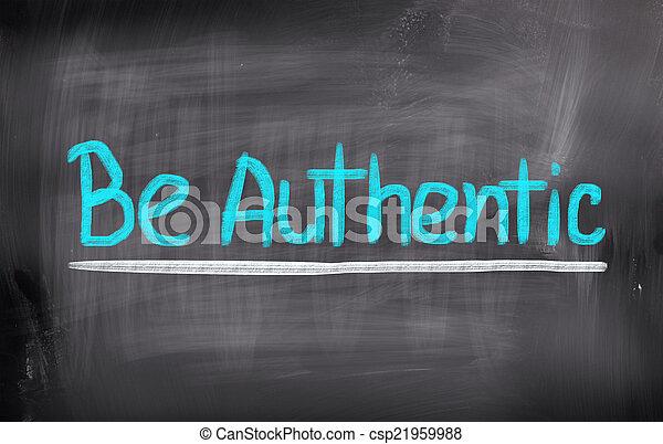 Be Authentic Concept - csp21959988