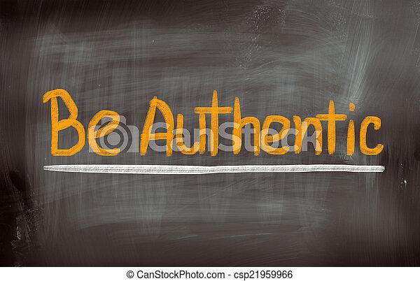 Be Authentic Concept - csp21959966