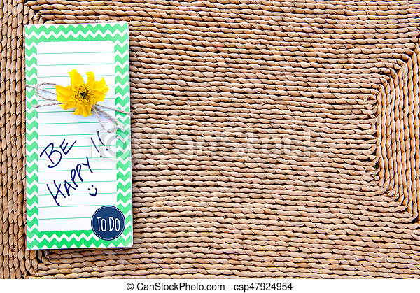 be happy to do list on straw background