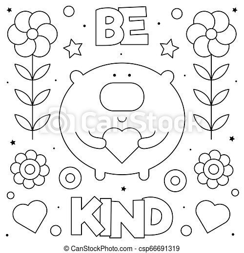 Be Kind. Coloring Page. Black And White Vector Illustration. Be Kind. Coloring  Page. Black And White Vector Illustration Of A CanStock