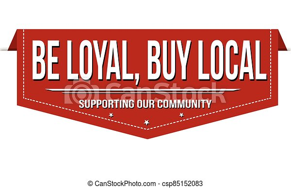 Be loyal, buy local banner design - csp85152083