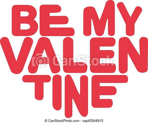 Be my Valentine - csp43544915