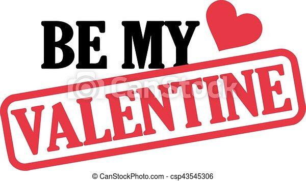 Be my Valentine - csp43545306