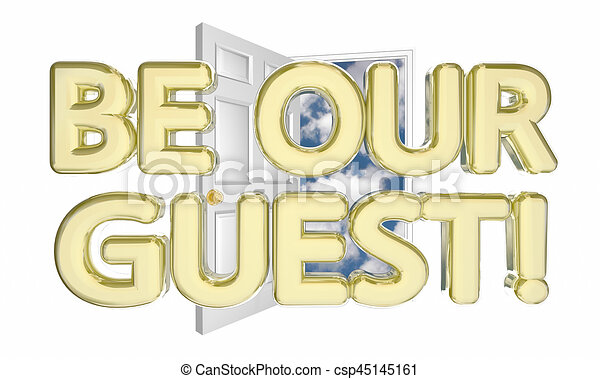 Be our guest welcome invitation open door words 3d illustration be our guest welcome invitation open door words 3d illustration stopboris Choice Image