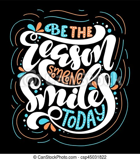 Be The Reason Someone Smilea Today Be The Reason Someone Smiles