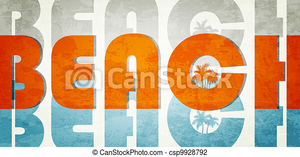 Beach. Retro grunge typographic poster. - csp9928792