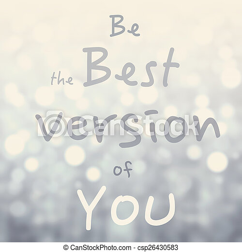 Beautiful Motivational quote with message Be the Best version o - csp26430583