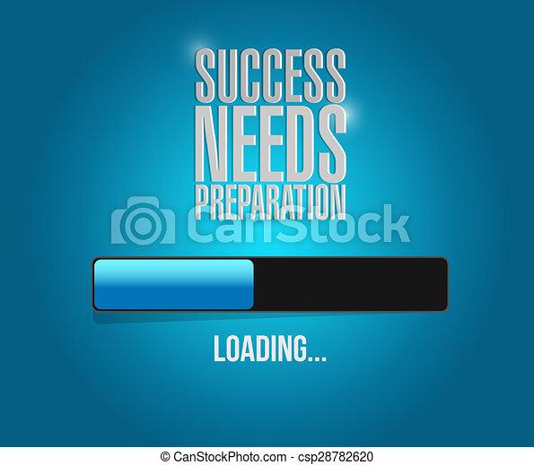 Erfolg braucht Vorbereitungs-Lade-Barzeichen Konzept - csp28782620