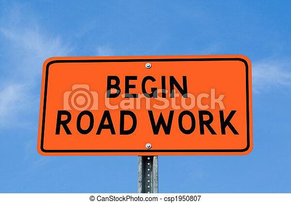 Begin Road Work - csp1950807