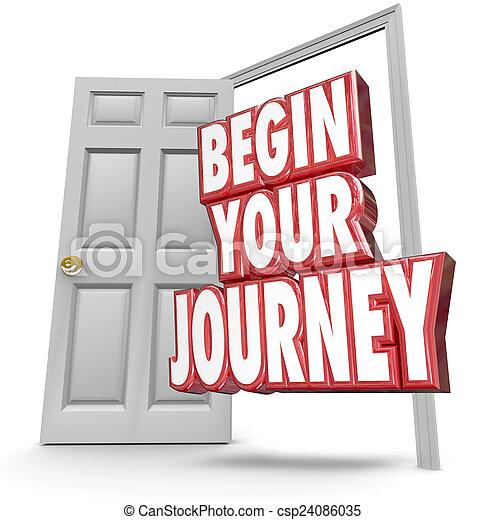Begin Your Journey 3d Words Open Door Start Moving Now - csp24086035