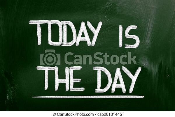 Heute ist das Tageskonzept - csp20131445