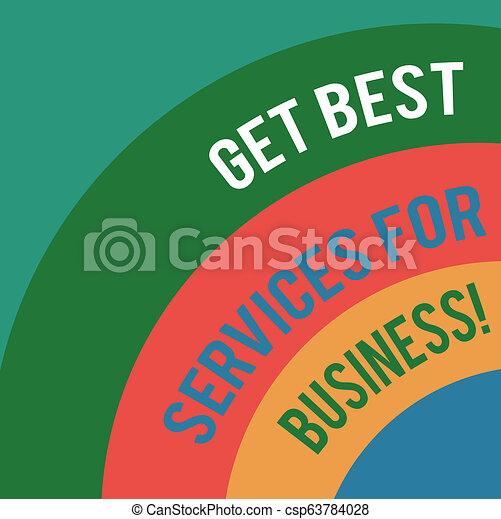 Word-Skript erhalten beste Dienstleistungen für Unternehmen. Business-Konzept für eine hohe Qualität Unterstützung für Unternehmen verlagerte arc Mehrfarbige Platz für Plakatpräsentationen Webdesign. - csp63784028