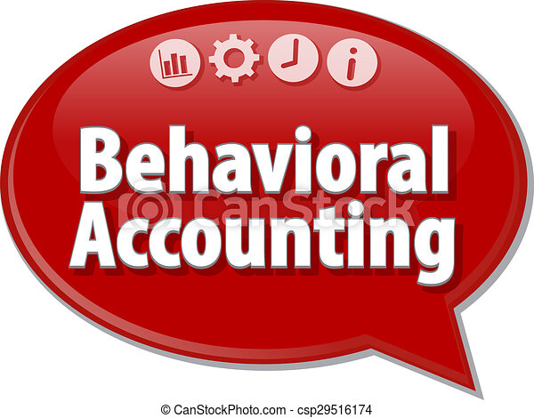 Behavioral Accounting  Business term speech bubble illustration - csp29516174
